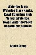 Waterloo, Iow : People from Waterloo, Iowa, Waterloo Hawks, Michele Bachmann, Corey Taylor, ...