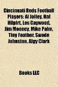 Cincinnati Reds Football Players : Al Jolley, Hal Hilpirt, les Caywood, Jim Mooney, Mike Pal...