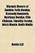Olympic Boxers of Zambi : Felix Bwalya, Kennedy Kanyanta, Hastings Bwalya, Ellis Chibuye, Ti...