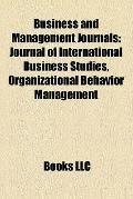 Business and Management Journals : Journal of International Business Studies, Organizational...