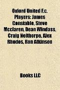 Oxford United F C Players : James Constable, Steve Mcclaren, Dean Windass, Craig Nelthorpe, ...