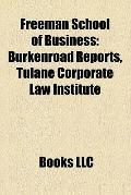 Freeman School of Business : Burkenroad Reports, Tulane Corporate Law Institute