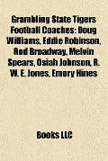 Grambling State Tigers Football Coaches : Doug Williams, Eddie Robinson, Rod Broadway, Melvi...