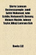 Sierra Leonean Businesspeople : Jamil Sahid Mohamed, John Ezzidio, Mohamed B. Daramy, Hisham...
