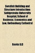 Swedish Building and Structure Introduction : Sahlgrenska University Hospital, School of Bus...