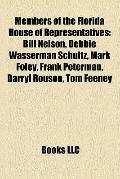 Members of the Florida House of Representatives : Bill Nelson, Debbie Wasserman Schultz, Mar...