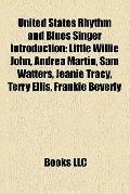 United States Rhythm and Blues Singer Introduction : Little Willie John, Andrea Martin, Sam ...