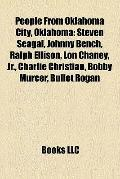 People from Oklahoma City, Oklahom : Steven Seagal, Johnny Bench, Ralph Ellison, Lon Chaney,...