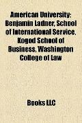 American University : Benjamin Ladner, School of International Service, Kogod School of Busi...