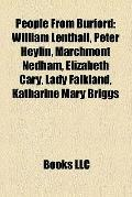 People from Burford : William Lenthall, Peter Heylin, Marchmont Nedham, Elizabeth Cary, Lady...
