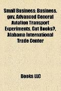 Small Business : Business. gov, Advanced General Aviation Transport Experiments, Got Books?,...