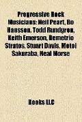 Progressive Rock Musicians : Neil Peart, Bo Hansson, Todd Rundgren, Keith Emerson, Demetrio ...
