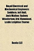 Royal Electrical and Mechanical Engineers Soldiers : Jeff Hall, Jack Walker, Sydney Wooderso...