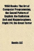 1968 Books : The Art of Computer Programming, the Sound Pattern of English, the Radiation Be...