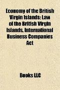 Economy of the British Virgin Islands : Law of the British Virgin Islands, International Bus...