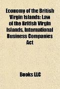 Economy of the British Virgin Islands : Law of the British Virgin Islands, International Bus...