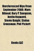 Unreferenced Blps from September 2008 : Marc Riboud, Gary P. Sampson, Justin Hayward, Stevie...