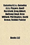 Guiseley a F C : Guiseley A. F. C. Players, Geoff Horsfield, Greg Abbott, Anthony Lloyd, Aro...