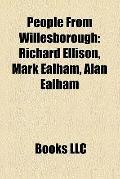People from Willesborough : Richard Ellison, Mark Ealham, Alan Ealham