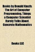 Books by Donald Knuth : The Art of Computer Programming, Things a Computer Scientist Rarely ...