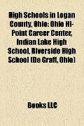 High Schools in Logan County, Ohio : Ohio Hi-Point Career Center, Indian Lake High School, R...