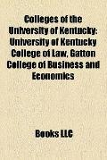Colleges of the University of Kentucky : University of Kentucky College of Law, Gatton Colle...