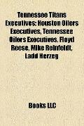 Tennessee Titans Executives : Houston Oilers Executives, Tennessee Oilers Executives, Floyd ...