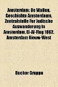 Amsterdam : De Wallen, Geschichte Amsterdams, Zentralstelle Für Jüdische Auswanderung in Ams...