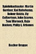 Spielebuchautor : Martin Gardner, Kai Haferkamp, Reiner Knizia, Ely Culbertson, John Scarne,...
