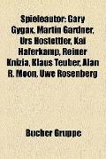 Spieleautor : Gary Gygax, Martin Gardner, Urs Hostettler, Kai Haferkamp, Reiner Knizia, Klau...