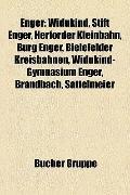 Enger : Widukind, Stift Enger, Herforder Kleinbahn, Burg Enger, Bielefelder Kreisbahnen, Wid...