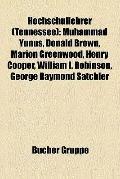 Hochschullehrer : Muhammad Yunus, Donald Brown, Marion Greenwood, Henry Cooper, William I. R...