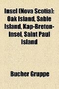 Insel : Oak Island, Sable Island, Kap-Breton-Insel, Saint Paul Island