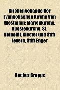 Kirchengebäude der Evangelischen Kirche Von Westfalen : Marienkirche, Apostelkirche, St. Rei...