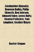 Leichtathlet : Donovan Bailey, Philip Edwards, Ben Johnson, Édouard Fabre, James Duffy, Chan...