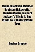 Michael Jackson : Michael Jackson diskografie, Alvin Ira Malnik, Michael Jackson's This Is I...