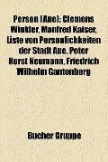Person : Clemens Winkler, Manfred Kaiser, Liste Von Persönlichkeiten der Stadt Aue, Peter Ho...