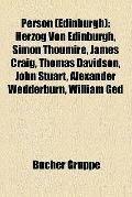 Person : Herzog Von Edinburgh, Simon Thoumire, James Craig, Thomas Davidson, John Stuart, Al...