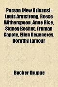 Person : Louis Armstrong, Reese Witherspoon, Anne Rice, Sidney Bechet, Truman Capote, Ellen ...