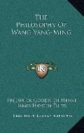 Philosophy of Wang Yang-Ming