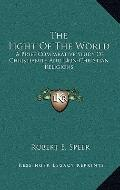 Light of the World : A Brief Comparative Study of Christianity and Non-Christian Religions