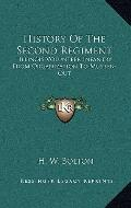 History of the Second Regiment : Illinois Volunteer Infantry from Organization to Muster-Out