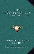 Noble Traytour V3 : A Chronicle