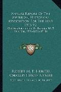 Annual Report of the American Historical Association for the Year 1916 V2 : Correspondence o...