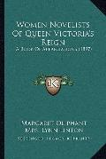 Women Novelists of Queen Victoria's Reign : A Book of Appreciations (1897)