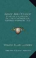 Aesop and Hyssop : Being Fables Adapted and Original with the Morals Carefully Formulated (1...