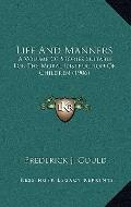 Life and Manners : A Volume of Stories Suitable for the Moral Instruction of Children (1906)