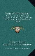 Philip Winwood : A Sketch of the Domestic History of an American Captain in the War of Indep...