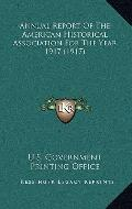 Annual Report of the American Historical Association for the Year 1917