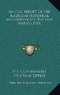Annual Report of the American Historical Association for the Year 1918 V1